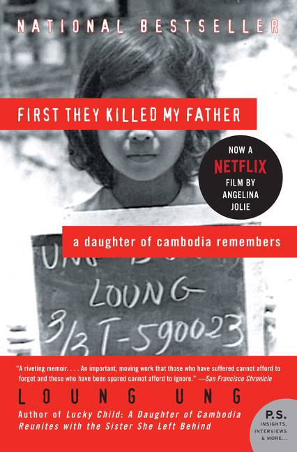 First they killed my father a daughter of cambodia remembers ed april 2006 pbk