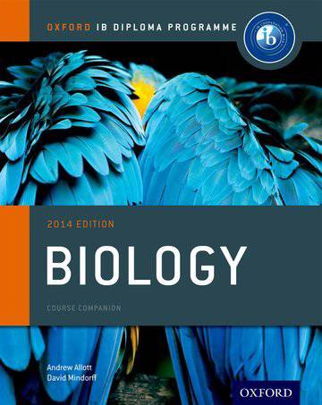 Oxford IB Diploma Programme: Biology Course Companion