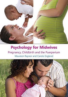 Psychology for Midwives: Pregnancy, Childbirth and the Puerperium