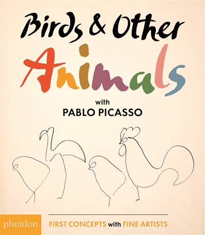 Birds & Other Animals: with Pablo Picasso