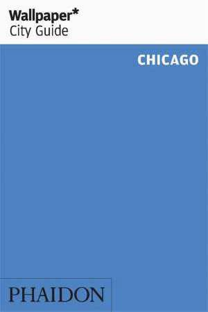 Wallpaper* City Guide Chicago