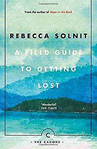 Field Guide To Getting Lost