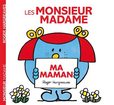 Monsieur Madame ; Ma Maman