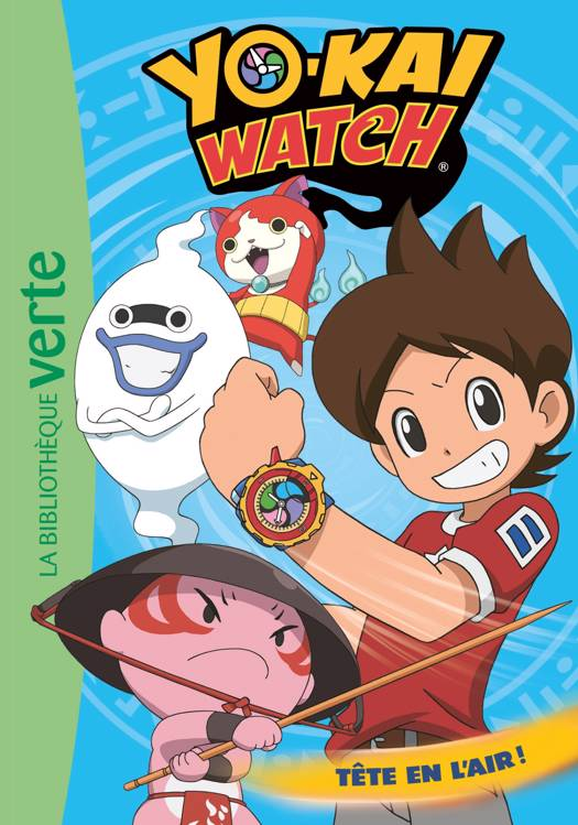 Yo-Kai Watch 08 - Tête en l'air !