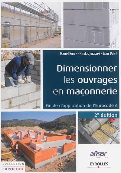 dimensionner les ouvrages en ma onnerie guide d 39 application de l 39 eurocode 6 2e dition. Black Bedroom Furniture Sets. Home Design Ideas