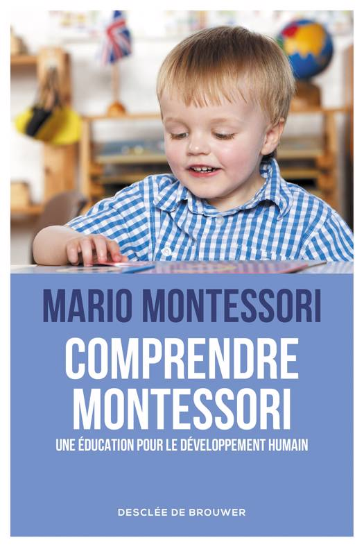 Comprendre Montessori