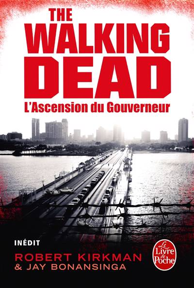 L'Ascension du Gouverneur (The Walking Dead, tome 1)
