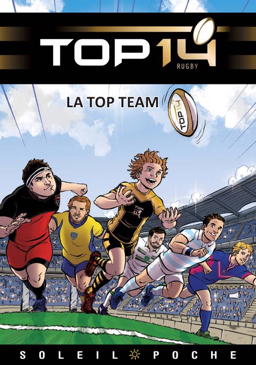TOP 14 Roman jeunesse - La Top Team