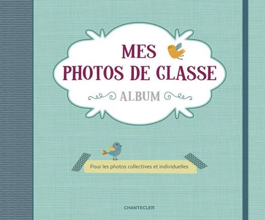 Mes Photos De Classe ; Pour Les Photos Collectives Et Individuelles
