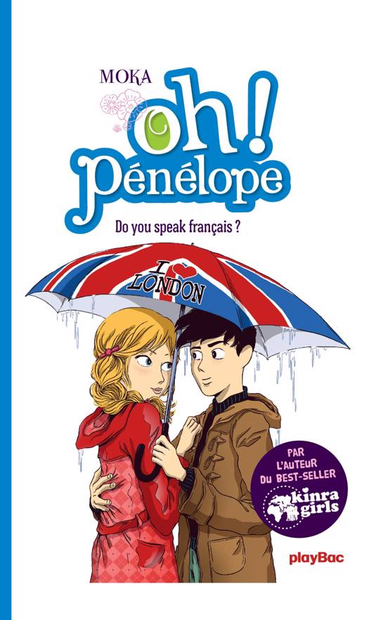 Oh ! Pénélope - Do you speak français ? - T5