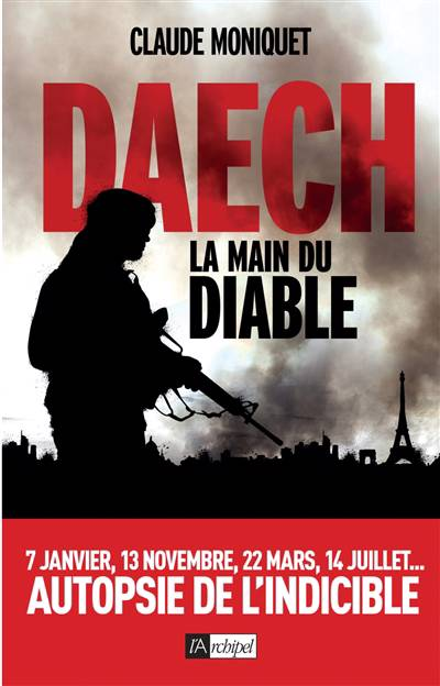 Daech ; La Main Du Diable