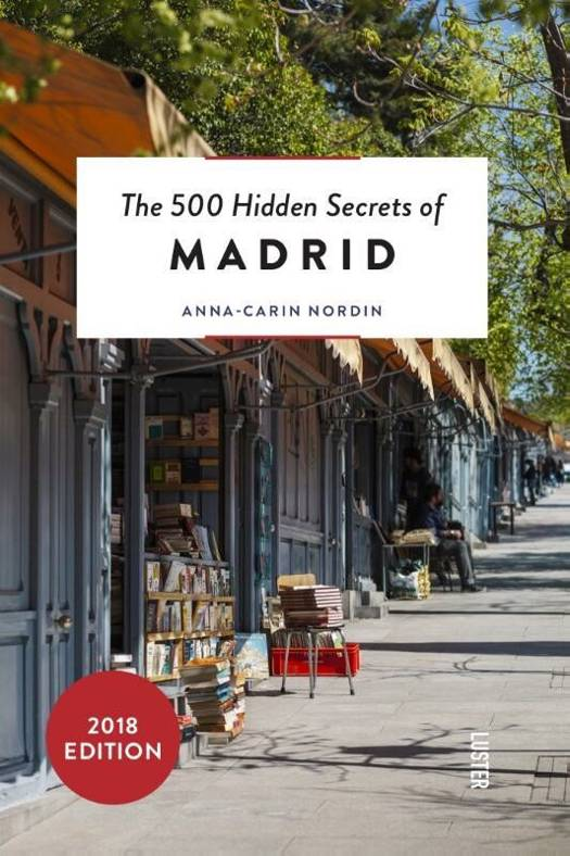 500 Hidden Secrets of Madrid